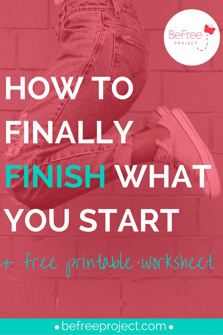 How to FINALLY finish what you start + Freebie #procrastination #goals #self #development