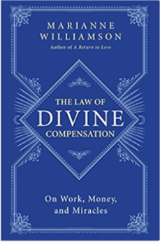 The Law of Compensation - Marianne Williamson