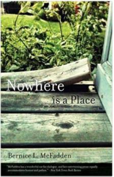 Nowhere is a Place - Bernice McFadden