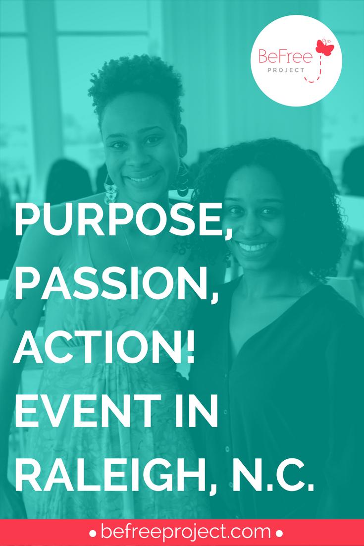 Purpose-Passion-Action-Raleigh-North-Carolina