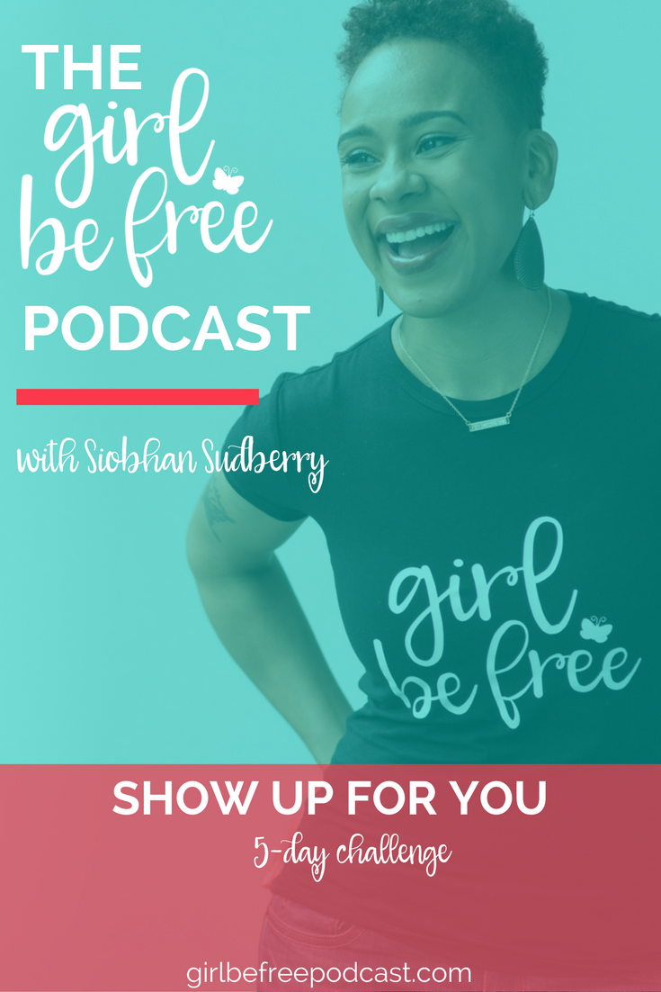 SHOW-up-for-you-challenge-podcast