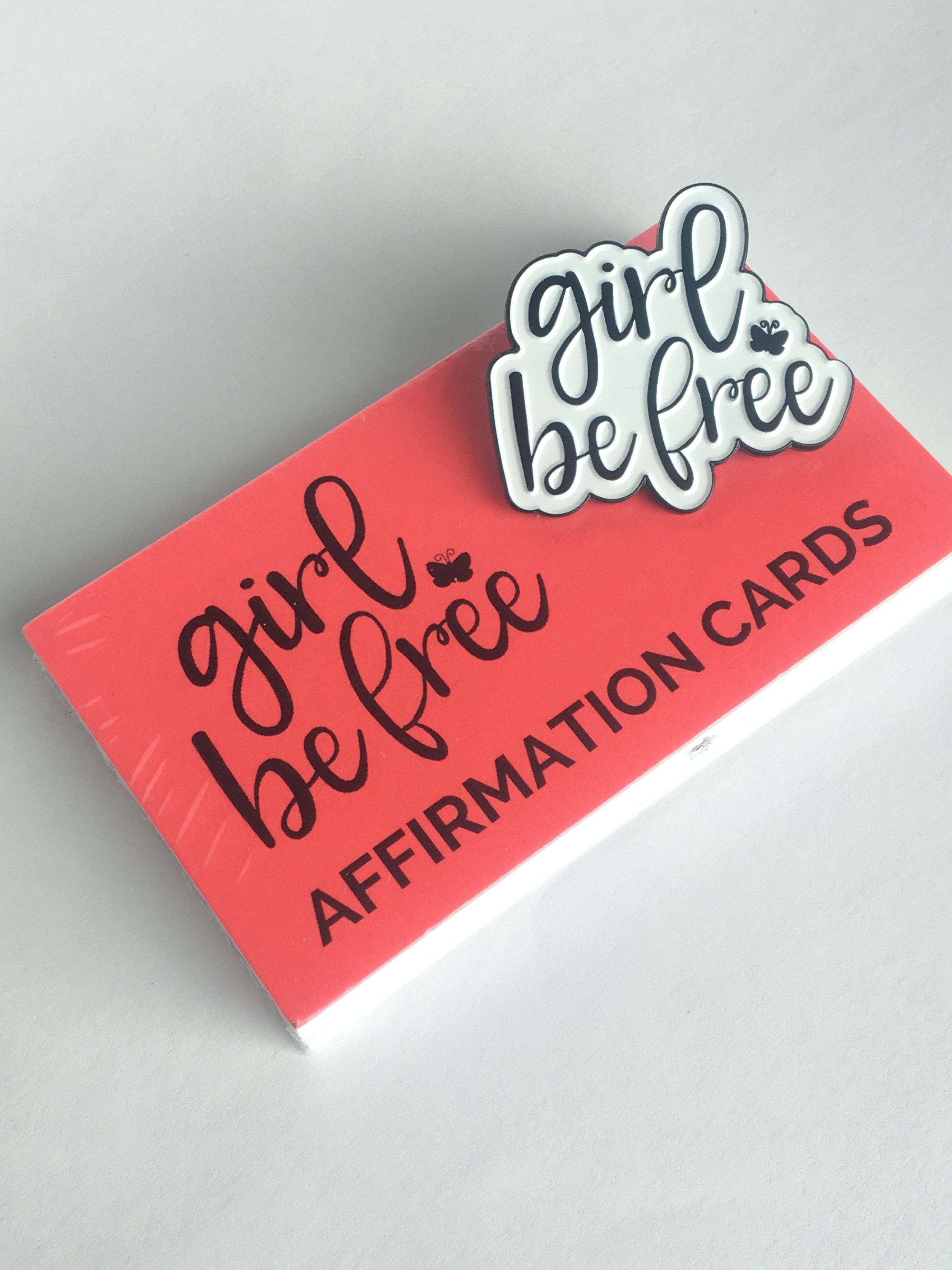 Copy of Copy of Copy of Copy of Copy of Girl-Be-Free-Affirmation-Cards
