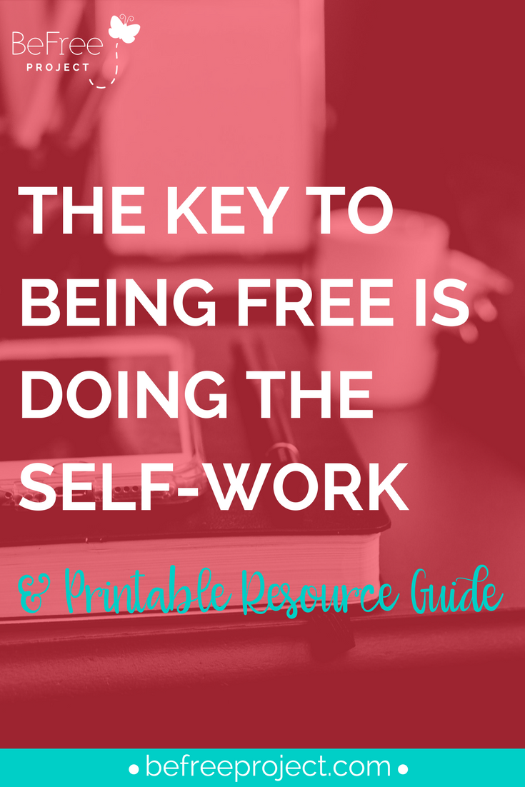 -KEY-TO-BEING-FREE-IS-DOING-THE-SELF-WORK