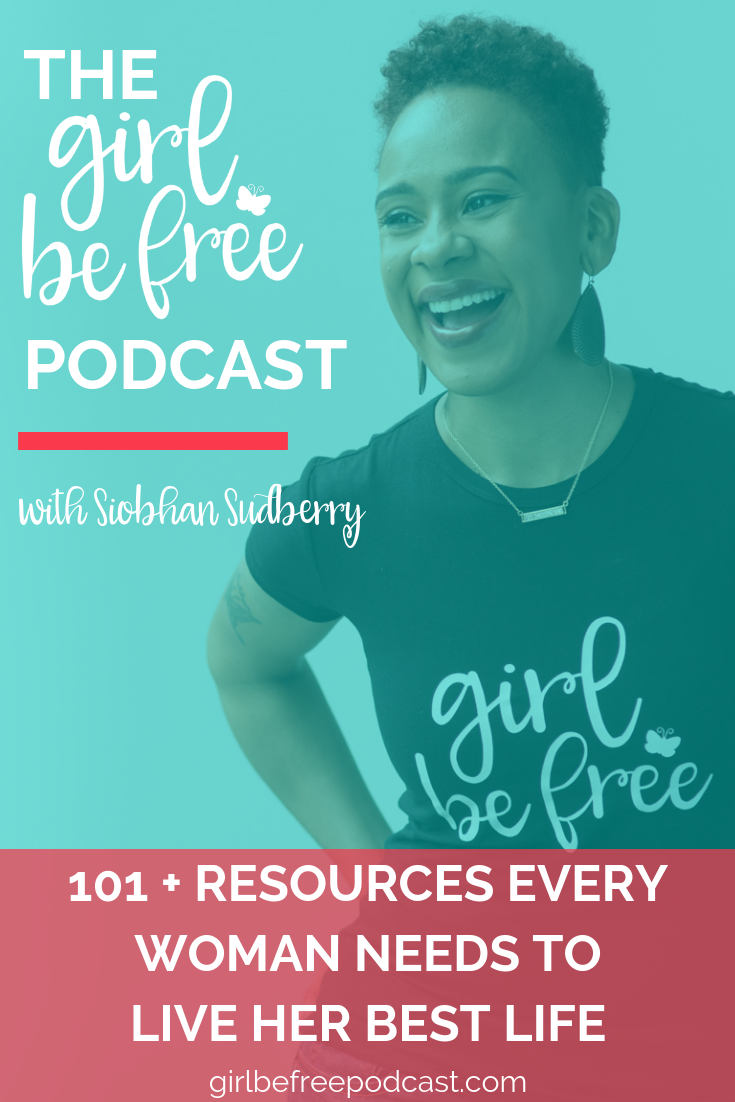101 Resources Every Woman Needs
