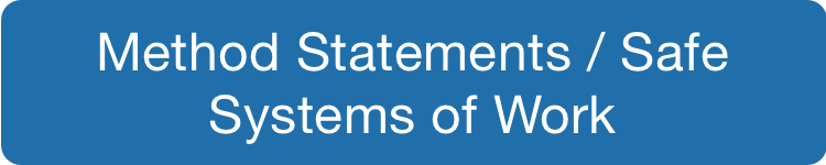 Method Statements / Safe Systems of Work