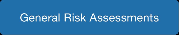 General Risk Assessments