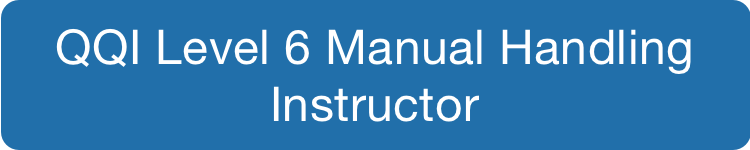 QQI Level 6 Manual Handling Instructor