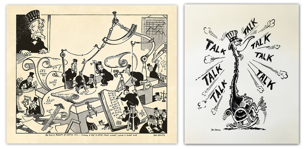 The Art of Dr. Seuss Collection political cartoon releases: The Knotty Problem of Capitol Hill...Finding A Way To Raise Taxes Without Losing A Single Vote  (left) and  Talk Talk Talk  (right)