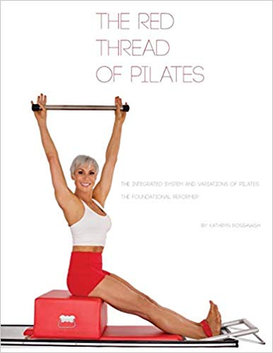 The Red Thread of Pilates - Foundational Reformer