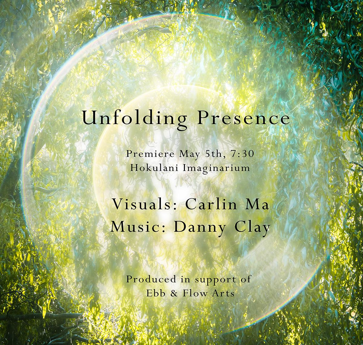 Unfolding Presence