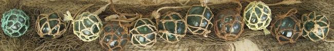 Grandpa's fish balls - a.k.a. glass floats he collected as a longshoreman.