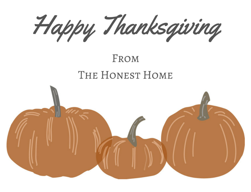 Happy Thanksgiving from The Honest Home