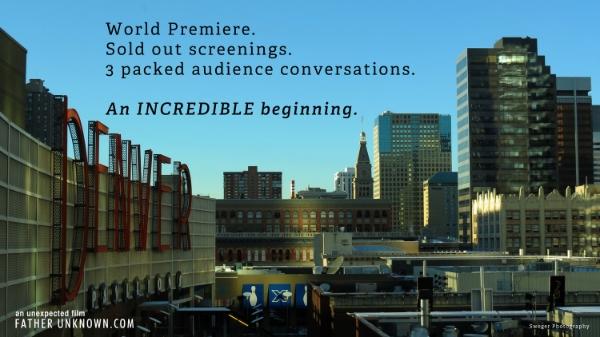 FATHER UNKNOWN World Premiere