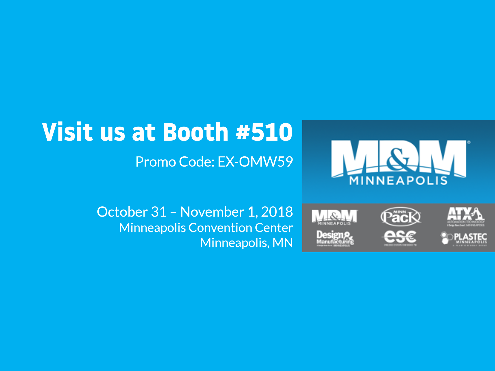 Visit Linx at MD&M - Visit us at Booth #510!Promo code: EX-OMW59October 31 - November 1, 2018Minneapolis Convention Center