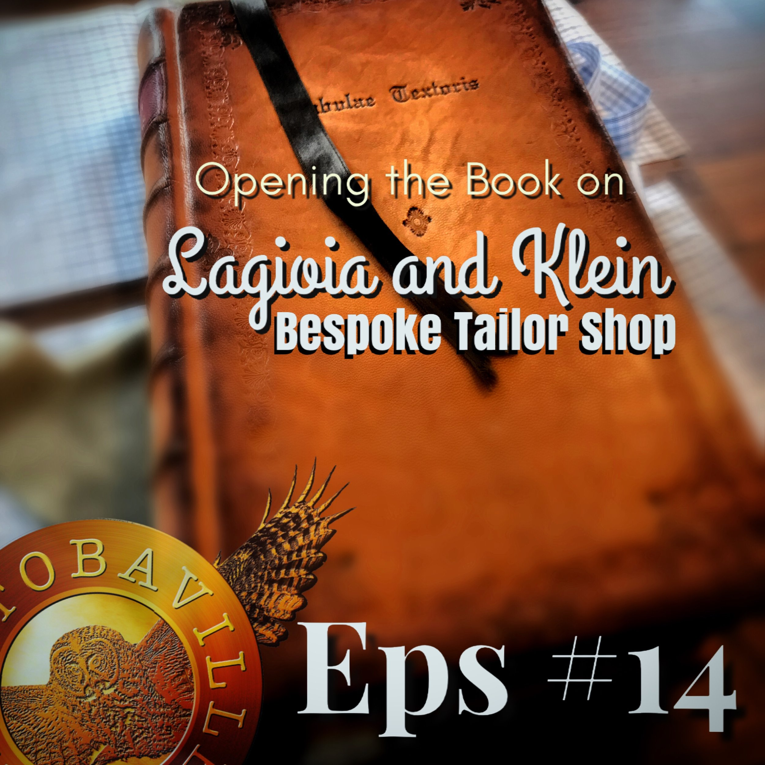 episode #14 lagioia and klein bespoke tailor shop winnipeg manitobaville podcast suit.JPG