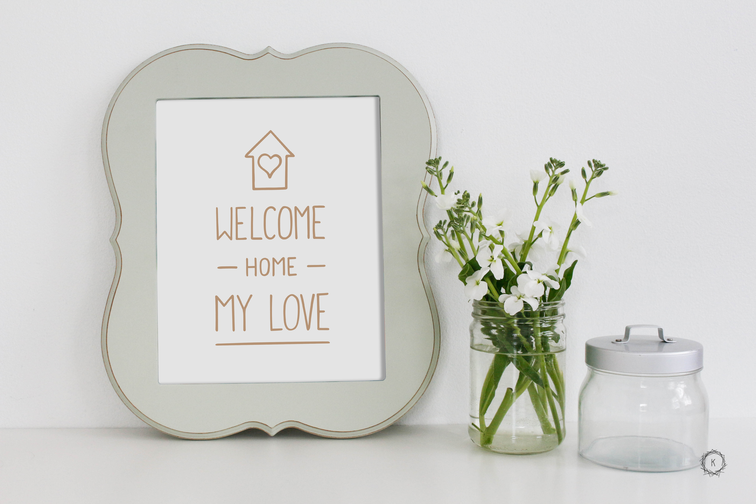 Welcome Home My Love // 8x10 Print // available at mkolbodesignstudio.etsy.com