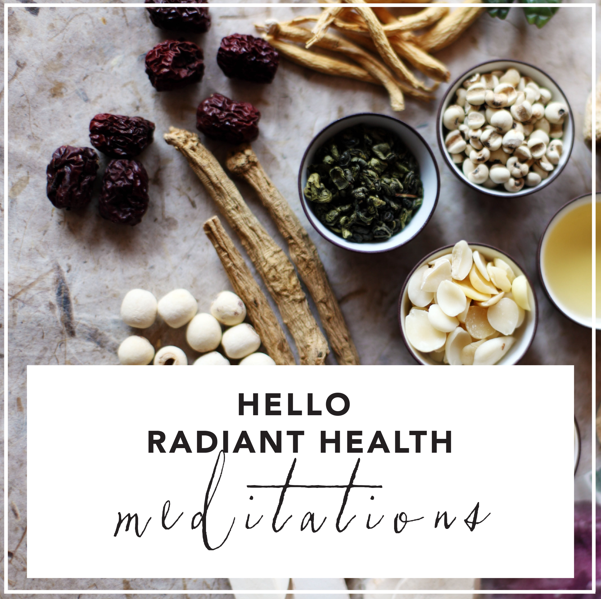 hello radiant health meditations