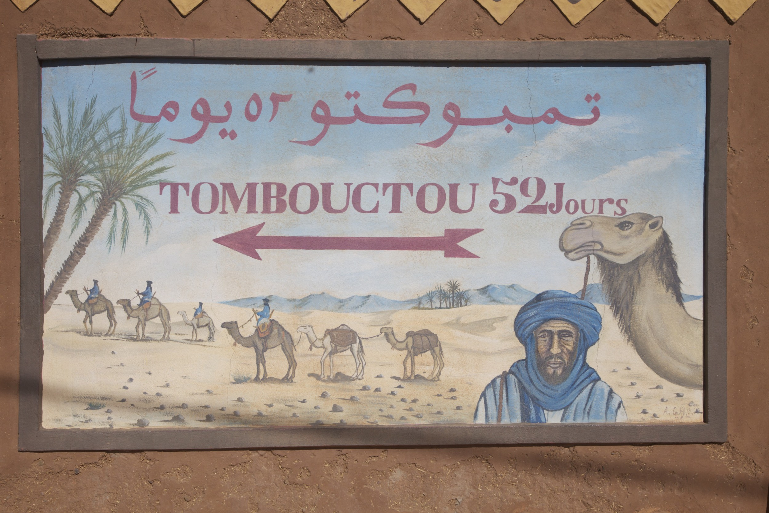 Sign in Zagora, 52 days by camel from Timbuktu.