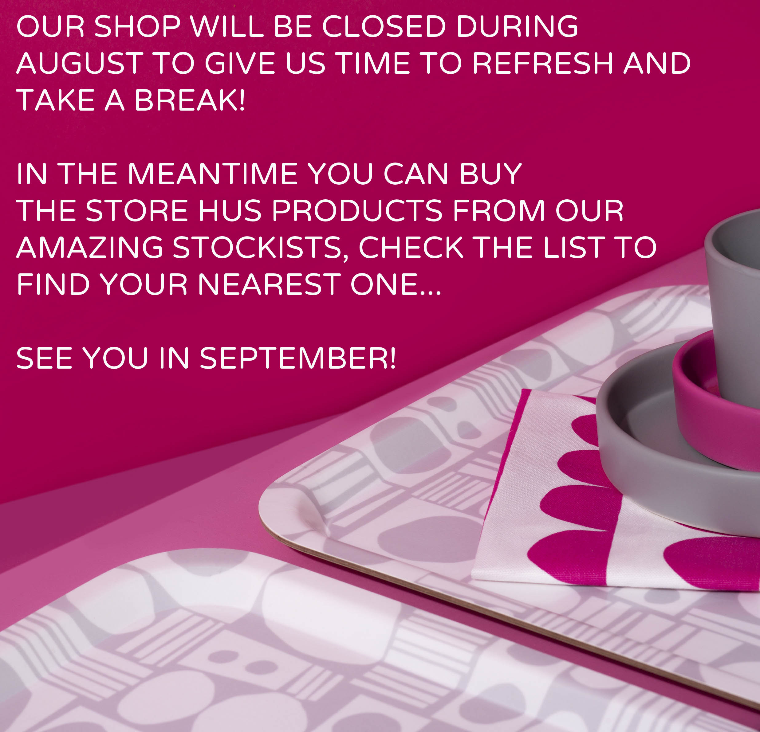 August shop closure