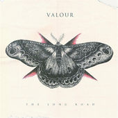 """Click Here To Get Valour's New Album """"The Long Road On iTunes"""