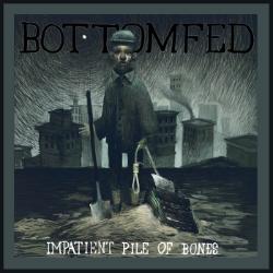 "Click Here To Download ""Impatient Pile Of Bones"""