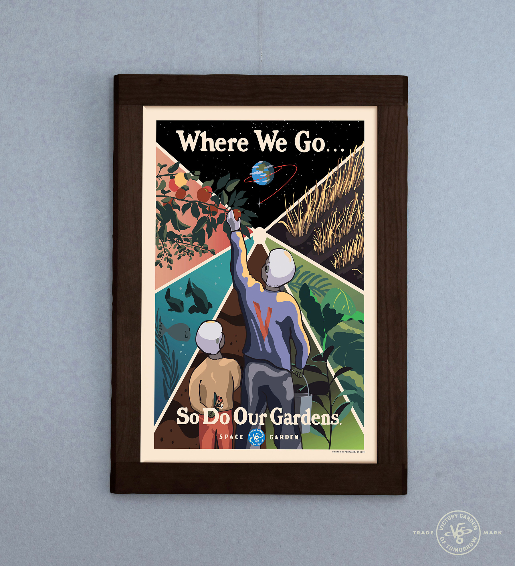 """Where We Go.. So Do Our Gardens"" poster for the VGoT Project, 2018. Dimensions: 12 in. x 18 in."