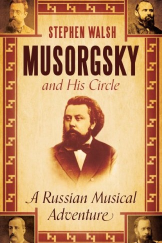 Mussorgsky and His Circle