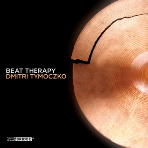 Dmitri Tmoczko:  Beat Therapy  Bridge Records 2011