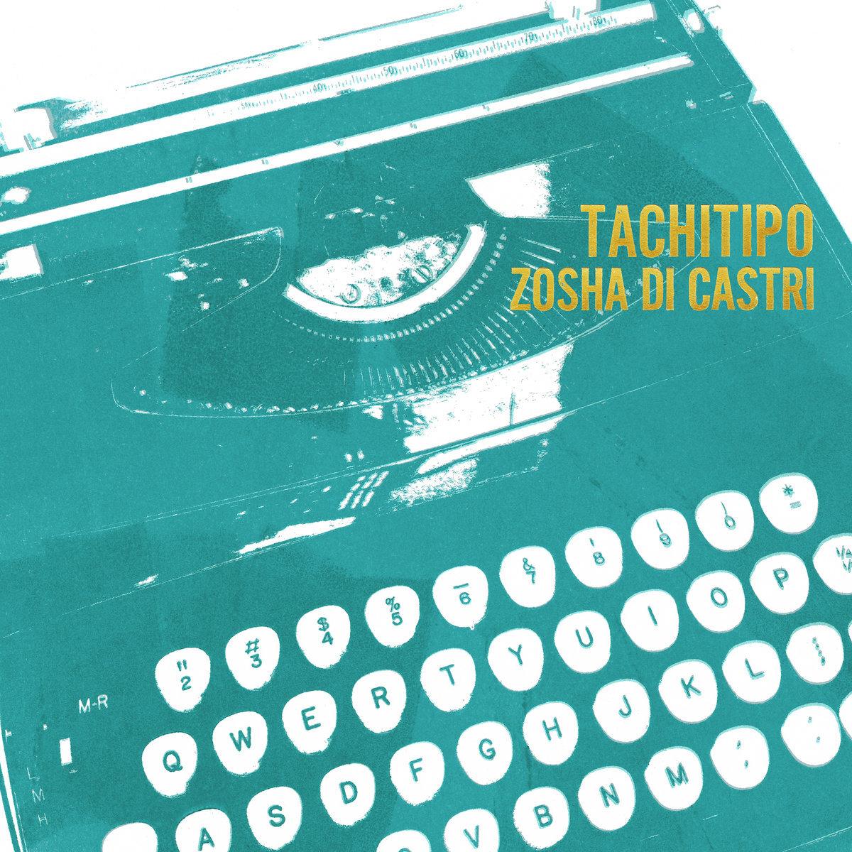 Tachitipo,  Zosha Di Castri Talea Ensemble New Focus Recordings, 2019