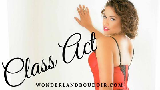 Dallas Boudoir Photography, Class Act, Wonderland Boudoir, Boudoir Dallas Photography