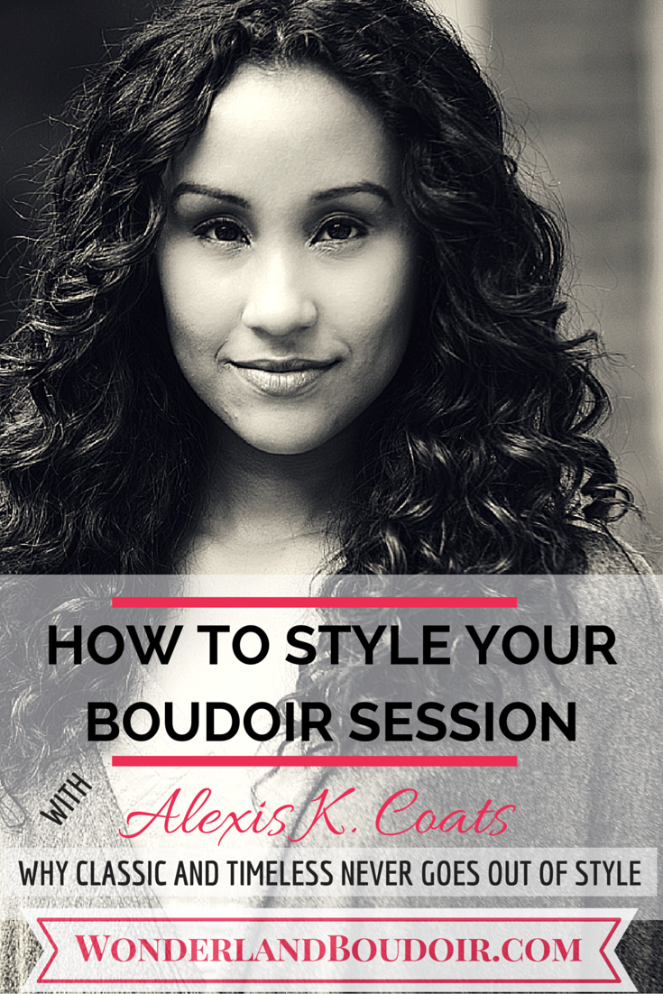 Dallas Boudoir, How to Style Your Boudoir Session