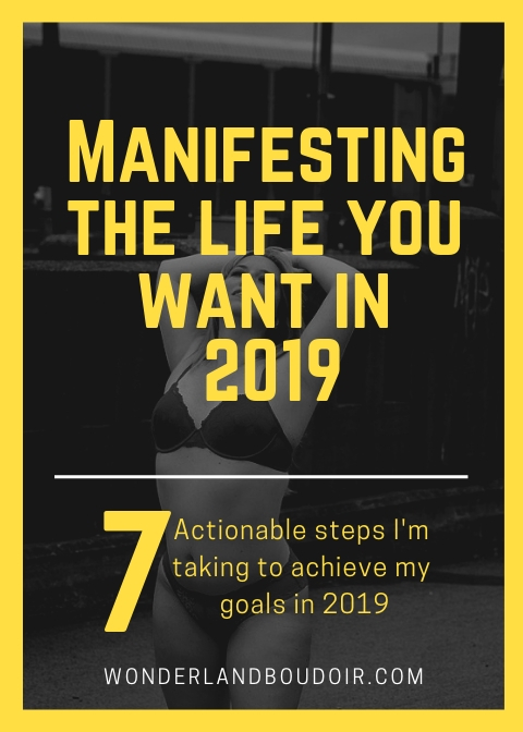 How to Manifest Your Goals in 2019