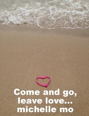 COME+&+GO+LEAVE+LOVE.jpeg