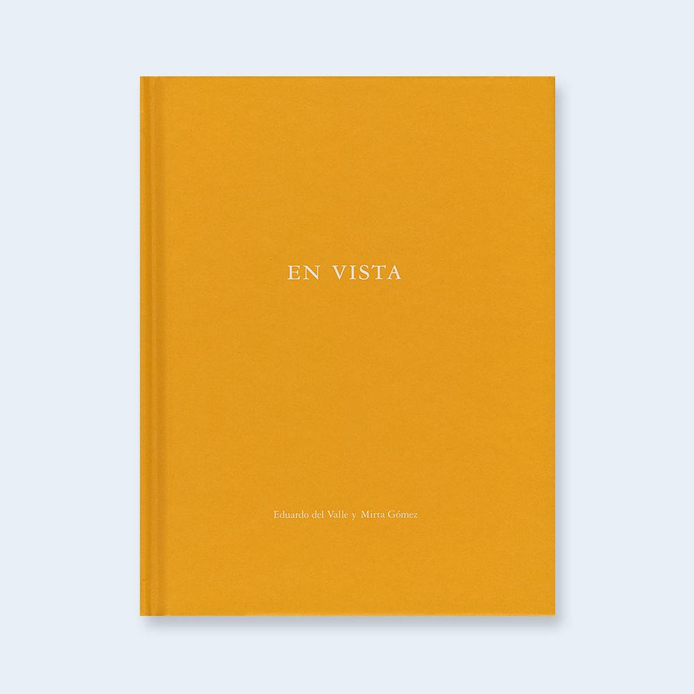 EDUARDO DEL VALLE & MIRTA GOMEZ | One Picture Book #57: En Vista $150.00
