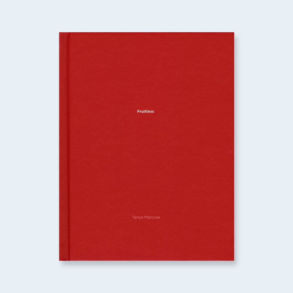 TANYA MARCUSE | One Picture Book #42: Fruitless $150.00