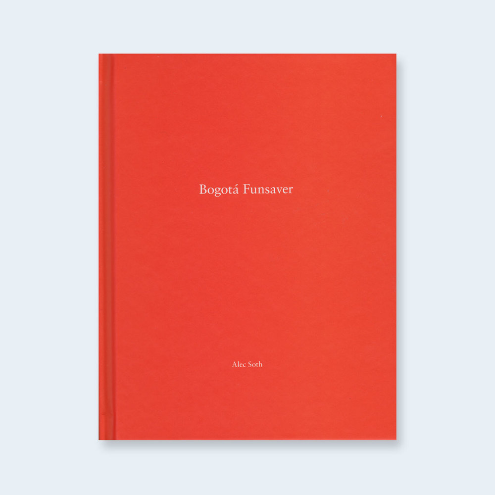 ALEC SOTH | One Picture Book #88 : Bogotá Funsaver $100.00
