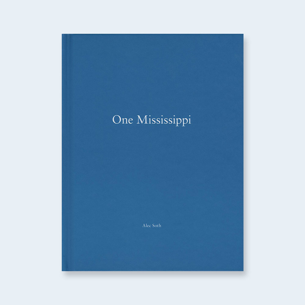 ALEC SOTH | One Picture Book #63: One Mississippi $250.00