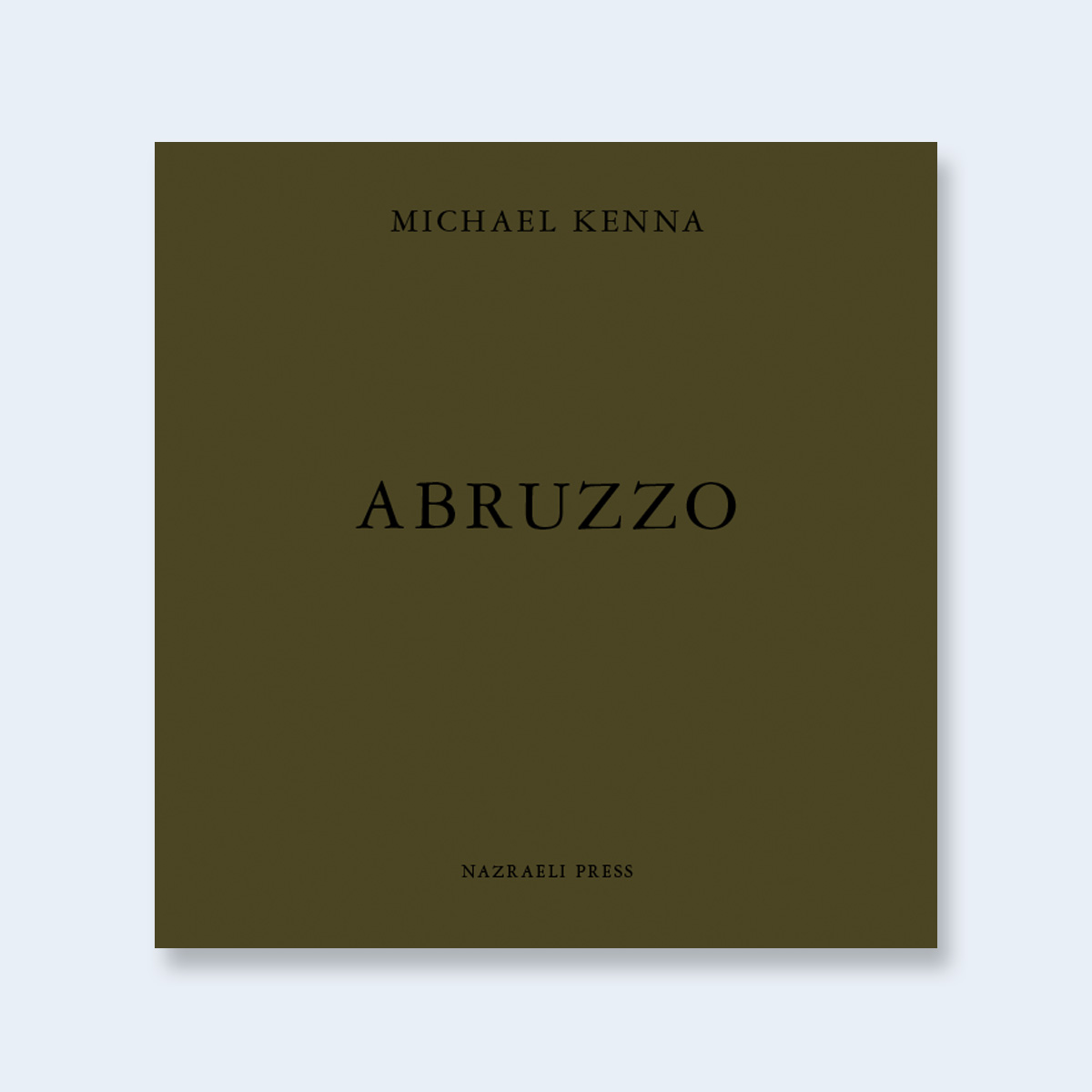 MICHAEL KENNA |   Abruzzo Special Edition  | Order >