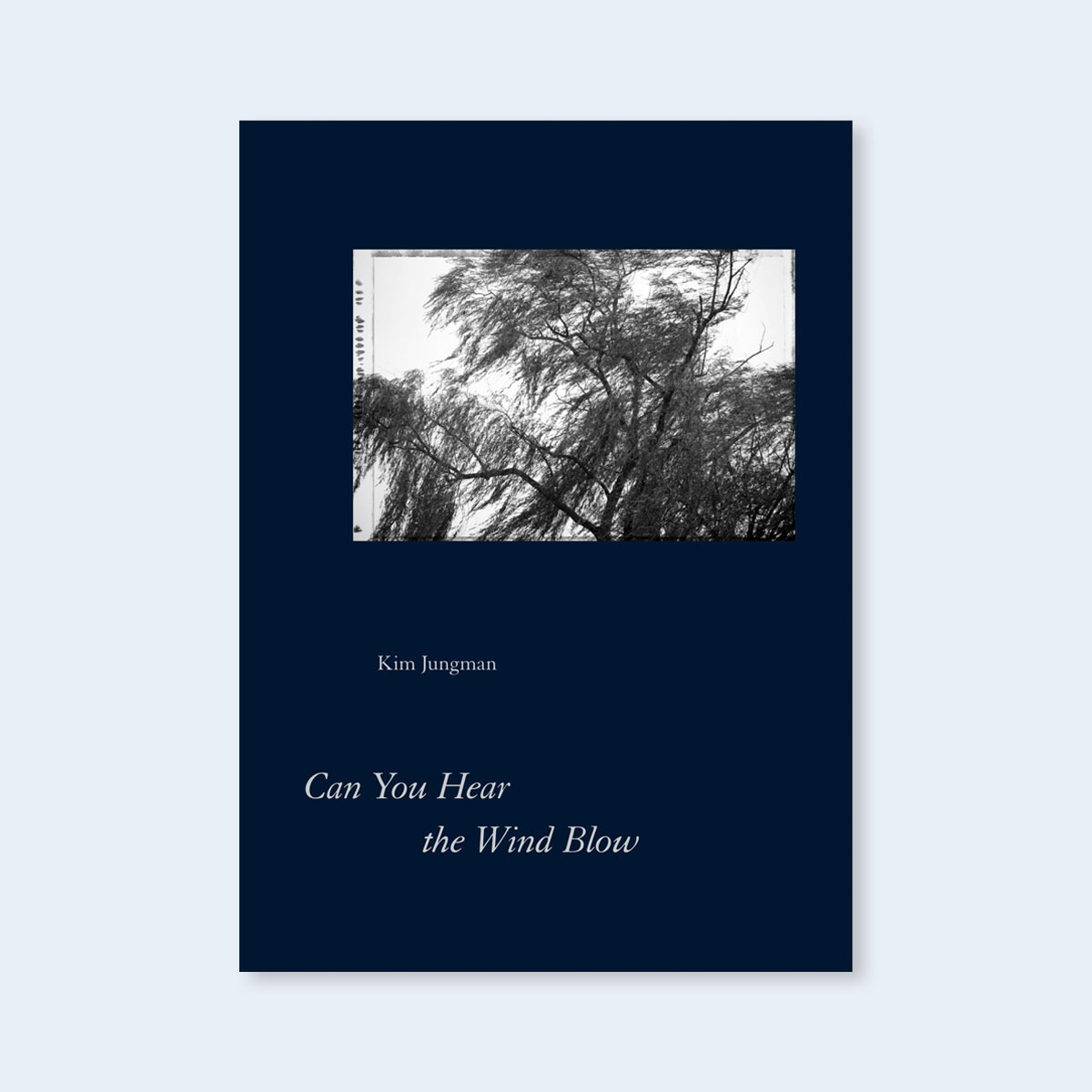 NEW!  KIM JUNGMAN  |   Can You Hear the Wind Blow |   Order >