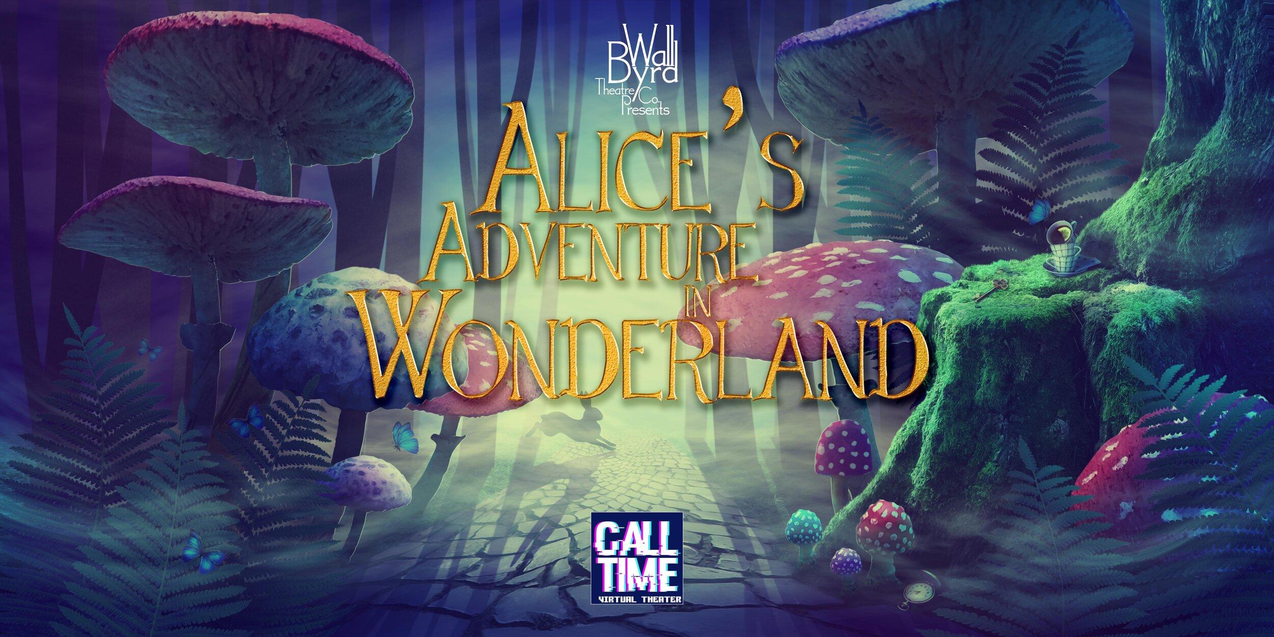 "Alice's Adventures in Wonderland"" Live on Facebook - WallByrd ..."