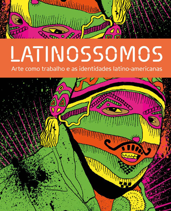 LATINOSSOMOS  Este taller hizo parte Latinossomos, un ciclo de actividades sobre saberes artísticos de los países de América Latina en las áreas de textil, cerámica, grabado, diseño, fotografía y tecnología organizado por el  SESC São Paulo.
