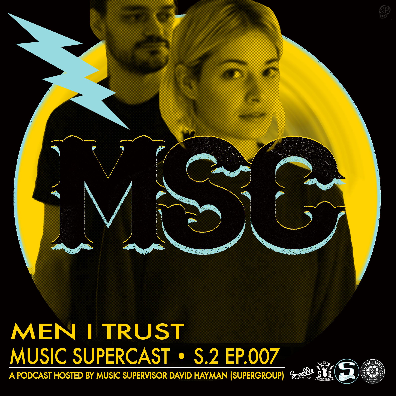 SUPERCAST-S2-COVER - MEN I TRUST.jpg