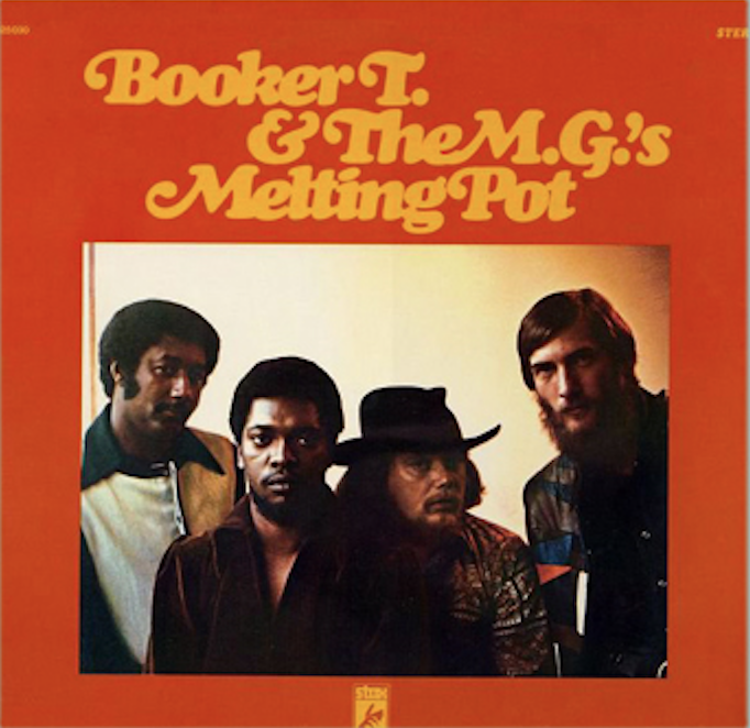 Melting Pot - BOOKER T & THE MG'S