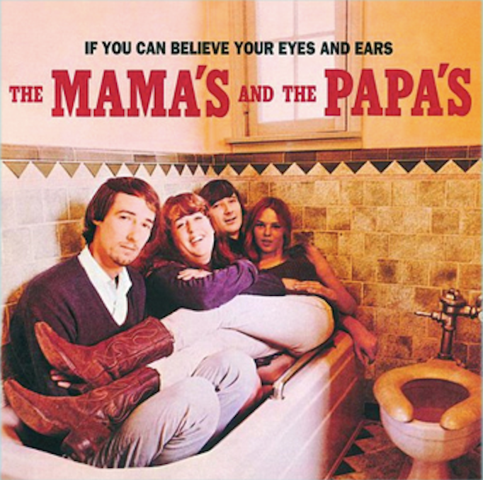 If You Can Believe Your Eyes and Ears - THE MAMA'S & THE PAPA'S