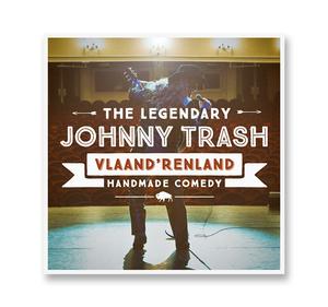 JOHNNY TRASH    VLAANDRENLAND     (SINGLE)