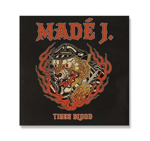 MADÉ J.  (OUT NOW!)     TIGER BLOOD