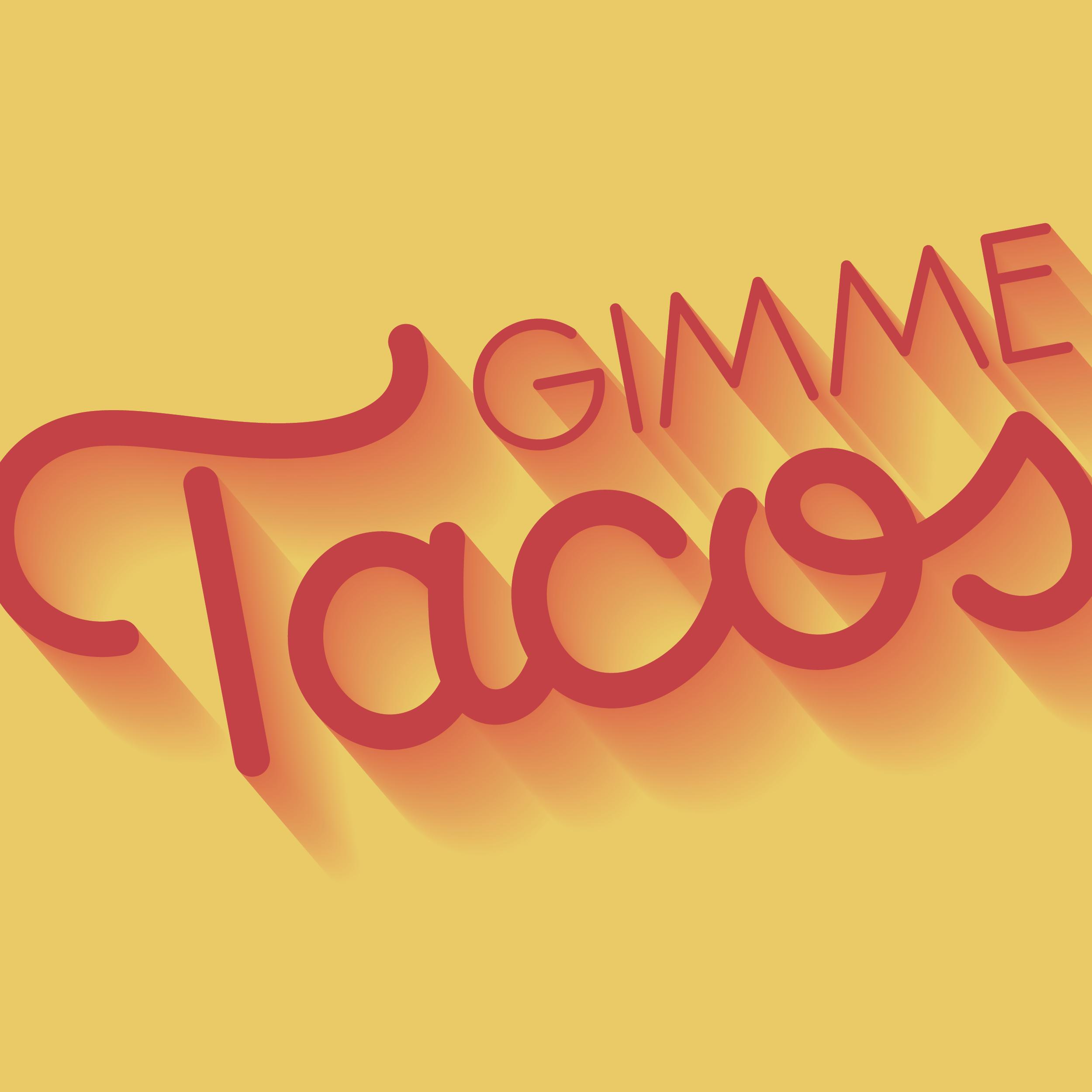 GimmeTacos-01.jpg