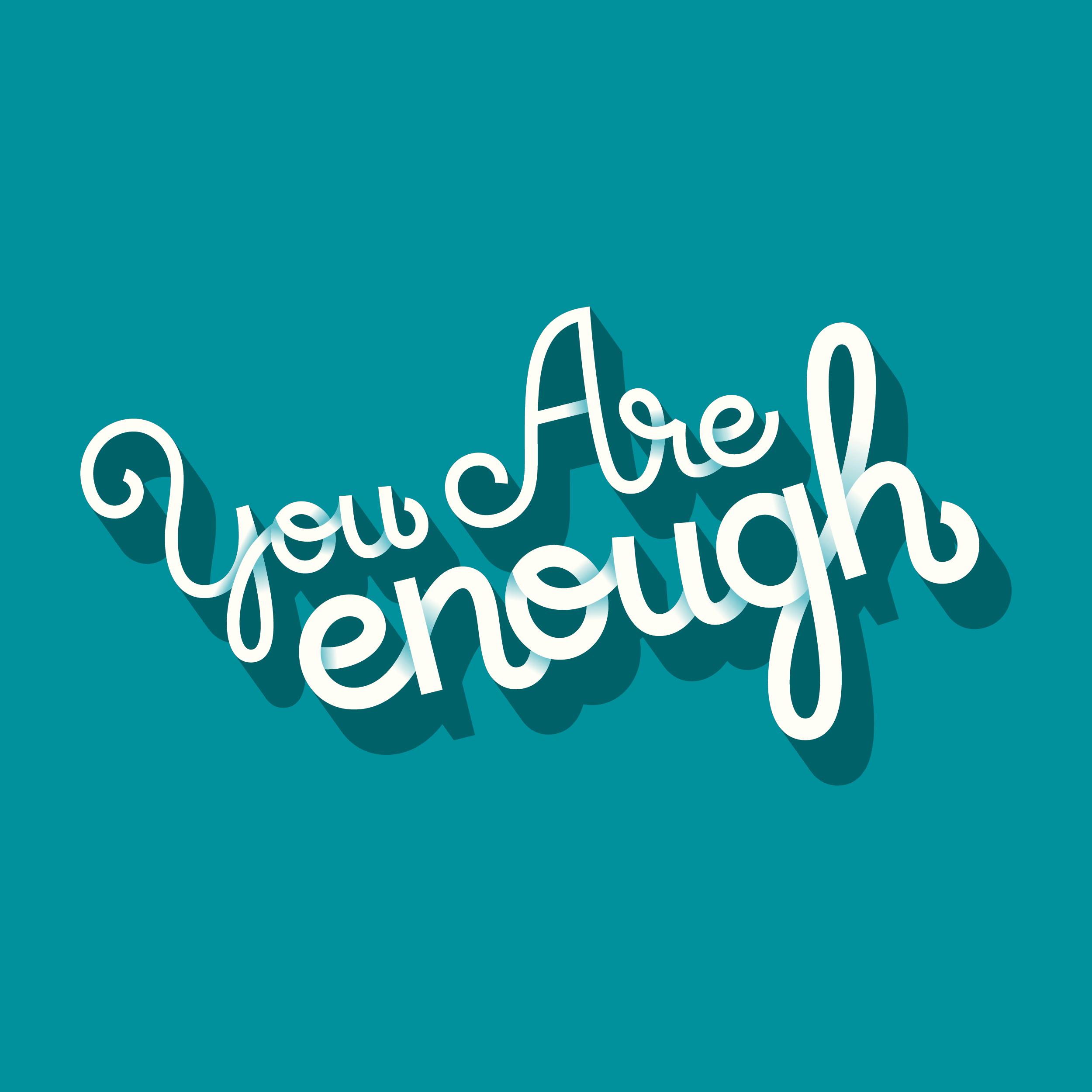 YouAreEnough-01.jpg