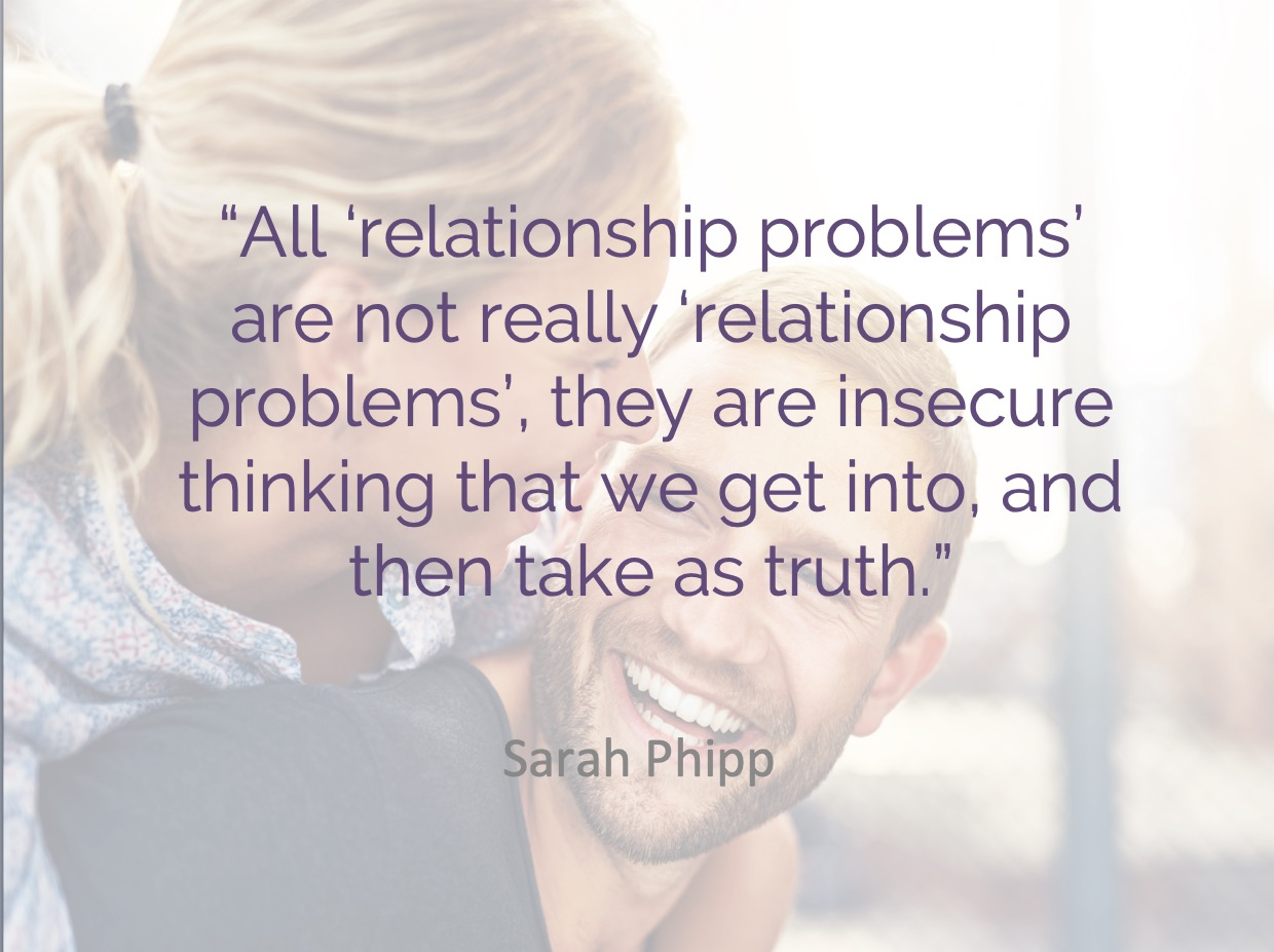 last session - insecure thinking problems not relationship problems.jpg