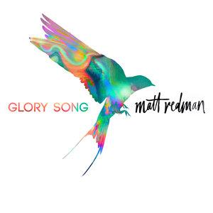 Matt+Redman+Glory+Song+Final.jpg
